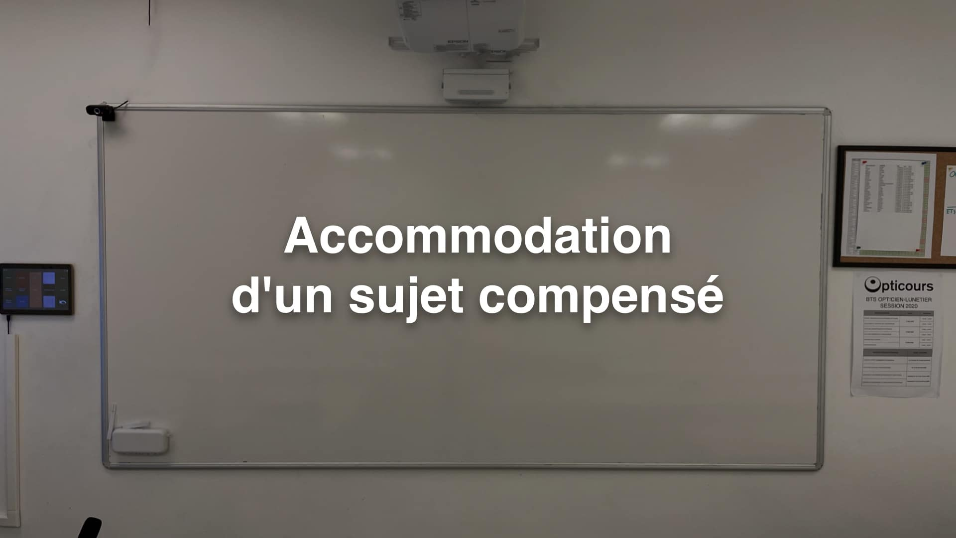Accommodation d'un sujet compensé