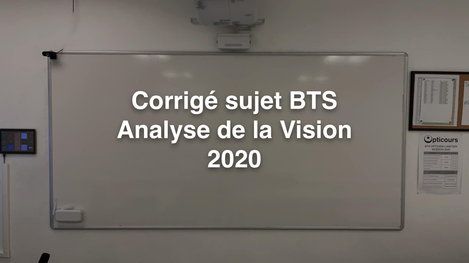 Corrigé sujet BTS Analyse Vision 2020
